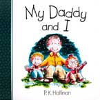 My Daddy and I Character Building Board Book (author P.K.Hallinan) (SALE!!)