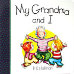 My Grandma and I Character Building Board Book (author P.K.Hallinan) (SALE!!)