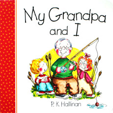My Grandpa and I Character Building Board Book (author P.K.Hallinan) (SALE!!)