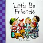 Let's Be Friends - Character Building Board Book (author P.K.Hallinan) (SALE!!)