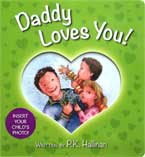 Daddy Loves You! Board Book (with slot to insert your child's photo)
