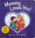 Mommy Loves You! Board Book (with slot to insert your child's photo)