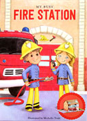 My Busy Fire Station Book and Playset (board book, fire station model, stand-up pieces, floor mat)