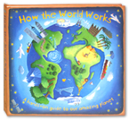 How the World Works - A hands on guide to our amazing planet (Bulging with Pop-ups and tabs to pull)