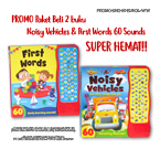 PROMO Paket Beli 2 buku: Noisy Vehicles & First Words 60 Sounds SUPER HEMAT