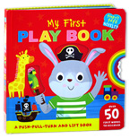My First Play Tiny Tots Novelty Board Book - A Push-Pull-Turn And Lift Book ( Over 50 First Words to Discover)
