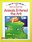 Animals Entered the Ark Dot-to-Dot Fun Book