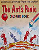The Ant's Panic Colouring Book - Children's Stories from the Quran