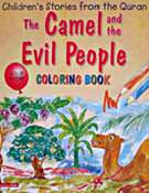 Camel and The Evil People Colouring Book - Children's Stories from the Quran