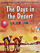 The Days in the Desert Colouring Book - Children's Stories from the Quran