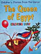 The Queen of Egypt Colouring Book - Children's Stories from the Quran
