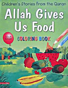 Allah Gives Us Food Colouring Book - Children