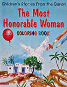 The Most Honourable Man Colouring Book - Children's Stories from the Quran