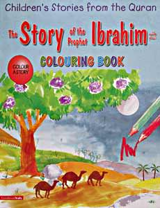 The Story of The Prophet Ibrahim Colouring Book - Children