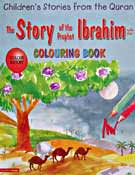 The Story of The Prophet Ibrahim Colouring Book - Children's Stories from the Quran