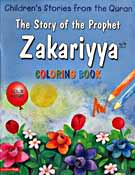 The Story of the Prophet Zakariya Colouring Book - Children's Stories from the Quran