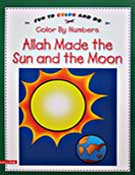 Allah Made the Sun and the Moon Colour by Number Book