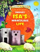 PROPHET ISA'S MIRACULOUS LIFE - Stories from the Holy Quran