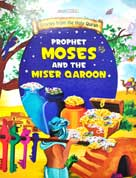 PROPHET MOSES and the MISER QAROON - Stories from the Holy Quran