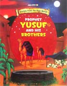 PROPHET YUSUF and His BROTHERS - Stories from the Holy Quran