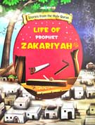 LIFE of PROPHET ZAKARIYAH - Stories from the Holy Quran