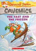 Geronimo Stilton - Cavemice The Fast and the Frozen