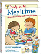 Ready to Go! Mealtime - A guide to creating good eating behaviour (Storybook, Two-Sided Reward Chart, 48 Reward Stickers, Guidance for Parents) (SALE!!)
