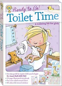 Ready to Go! Toilet Time - A Training Kit for Girls (Storybook, Fun Two-Sided Reward Chart, 48 Colourful Reward Stickers, Guidance for Parents)