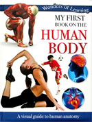 My First Book on the Human Body Wonders of Learning Reference Book