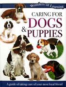 Caring for Dogs & Puppies Wonders of Learning Reference Book