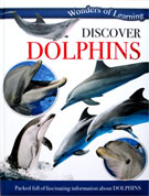 Discover Dolphins Wonders of Learning Reference Book