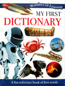 My First Dictionary Wonders of Learning Reference Book
