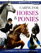 Caring for Horses & Ponies Wonders of Learning Reference Book