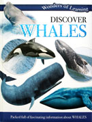 Discover Whales Wonders of Learning Reference Book