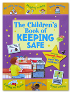 The Children's Book Of Keeping Safe (Includes Reward Chart and Over 50 Stickers!)