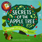 Secrets of the Apple Tree A Shine-a-light Book (Paper Back)