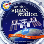 On the Space Station A Shine-a-light Book (Paper Back)