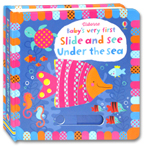 Usborne Baby's Very First Slide and See Under the Sea Board Book