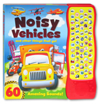 Noisy Vehicles and Other Things That Go! Sound Book with 60 Amazing Sounds!