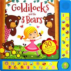 Goldilocks and the 3 Bears with 30 Exciting Fairy-tale Sounds Board Book