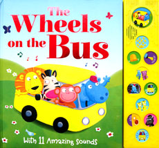 The Wheels On The Bus Sound Book With 11 Amazing Sounds