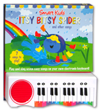Itsy Bitsy Spider.. and other Play Along Nursery Rhymes Piano Board Book (with 7 play along rhymes)