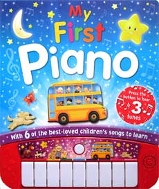 My First Piano Board Book with 6 of the Best-Loved Children