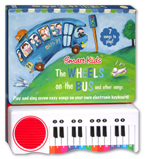 The Wheels on the Bus and other Play Along Songs Piano Board Book (with 7 play along rhymes)