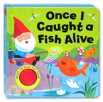 Once I Caught a Fish Alive Melody Sound Board Book
