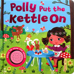 Polly Put the Kettle On Melody Sound Board Book