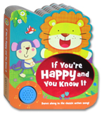 If You're Happy and You Know It Melody Sound Board Book (Dance along to classic action song!)