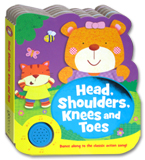 Head, Shoulders, Knees and Toes Melody Sound Board Book (Dance along to classic action song!)