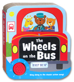 The Wheels On The Bus Melody Sound Board Book (Sing along to classic action song!)