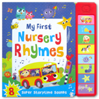 My First Nursery Rhymes with 8 Super Storytime Sounds